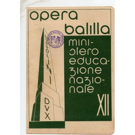PAGELLA SCOLASTICA REGIME FASCISTA OPERA NAZIONALE BALILLA ONB ANNO XII 1934