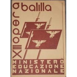PAGELLA SCOLASTICA REGIME FASCISTA OPERA NAZIONALE BALILLA ONB ANNO XIII 1935
